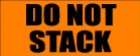 """DO NOT STACK - 2"""" X 5"""""""