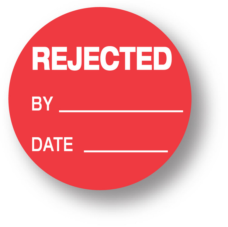 "QUALITY - Rejected / By/ Date (red) 1.5"" diameter circle"